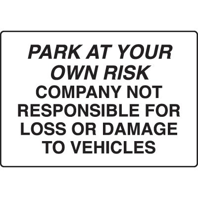 Security Signs - Park At Your Own Risk