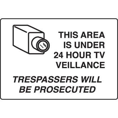 Surveillance Signs - This Area Is Under 24 Hour TV Surveillance