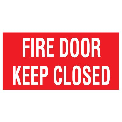 Adhesive Vinyl Fire Exit Signs - Fire Door Keep Closed