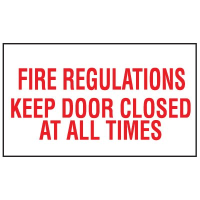 Adhesive Vinyl Fire Exit Signs - Fire Regulatioins Keep Door Closed At All Times