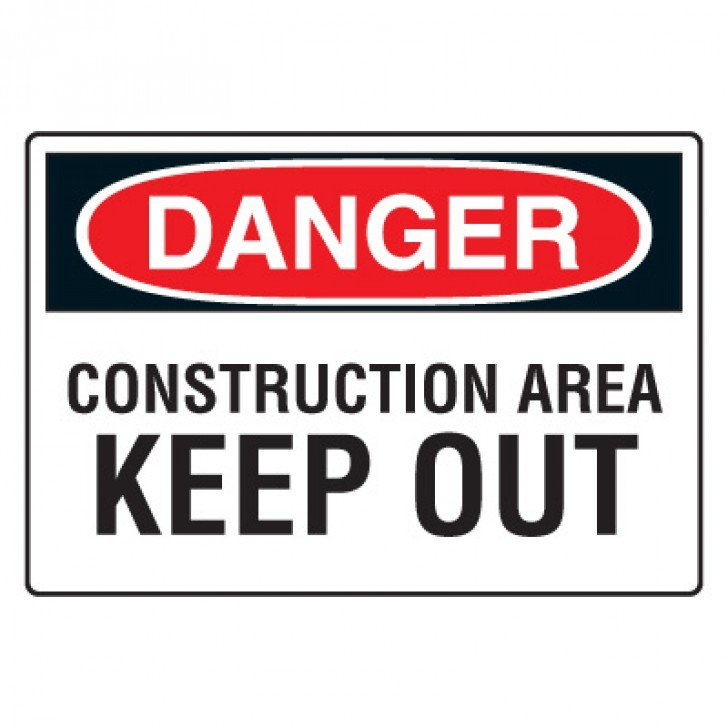 Site Safety Signs - Danger Construction Area Keep Out