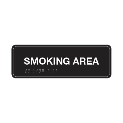 Smoking Area - ADA Braille Tactile Signs