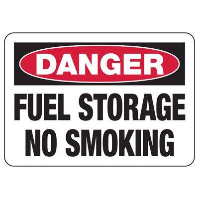 Danger Signs - Fuel Storage No Smoking