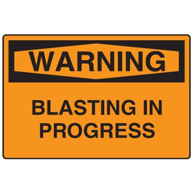 Snap Loop Signs - Warning Blasting In Progress