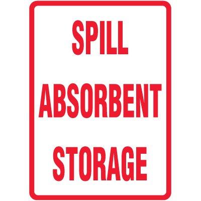 Spill Sign - Spill Absorbent Storage