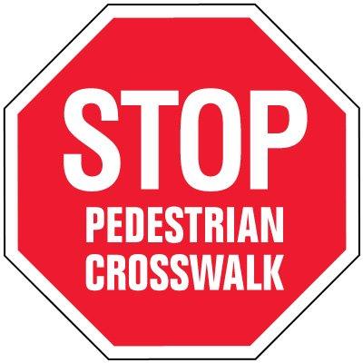 Stop Signs - Stop Pedestrian Crosswalk