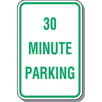 Time Limit Parking Signs - 30 Minute Parking