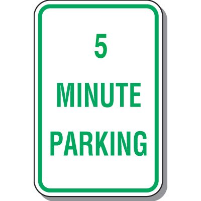 Time Limit Parking Signs - 5 Minute Parking