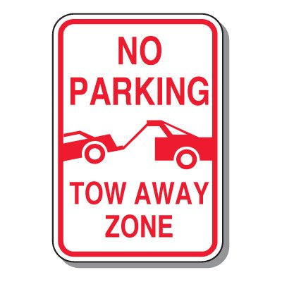 Tow Away Zone Signs - No Parking Tow Away (With Graphic)