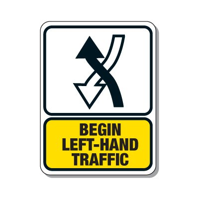 Traffic Pattern Sign - Begin Left Hand Traffic