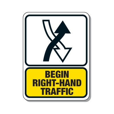 Traffic Pattern Sign - Begin Right Hand Traffic
