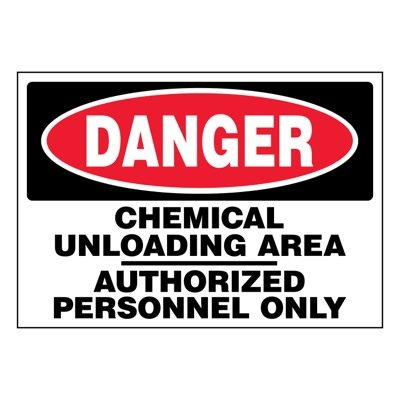 Ultra-Stick Signs - Danger Chemical Unloading Area