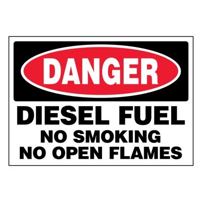 Ultra-Stick Signs - Danger Diesel Fuel No Smoking