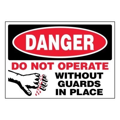 Ultra-Stick Signs - Danger Do Not Operate