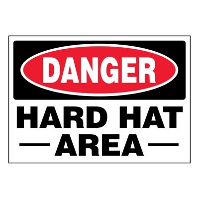 Ultra-Stick Signs - Danger Hard Hat Area