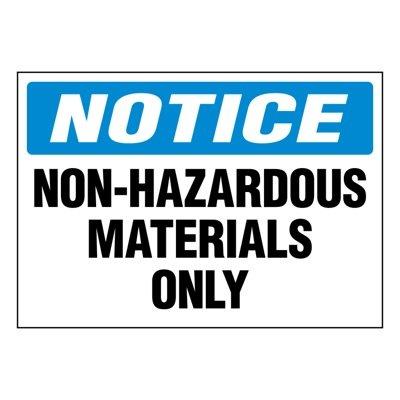 Ultra-Stick Signs - Notice Non-Hazardous Materials