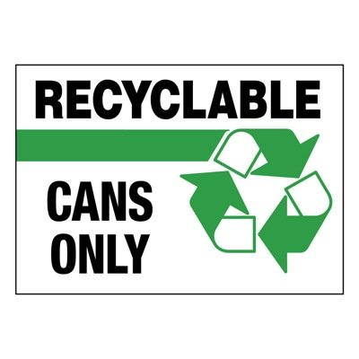 Ultra-Stick Signs - Recyclable Cans Only