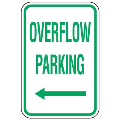Visitor Parking Signs - Overflow Parking (Left Arrow)