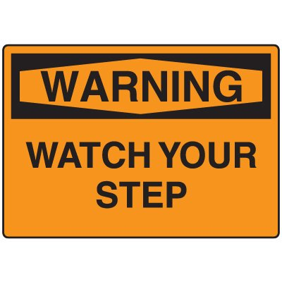 Warning Fall Hazard Sign - Watch Your Step