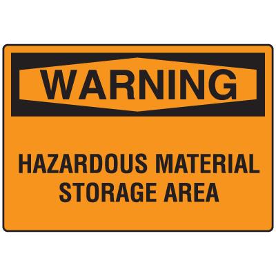 Warning Signs - Warning Hazardous Material Storage Area