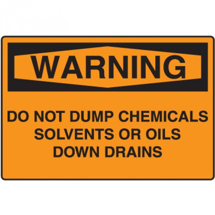 Warning Signs - Do Not Dump Chemicals Solvents Or Oils Down Drains