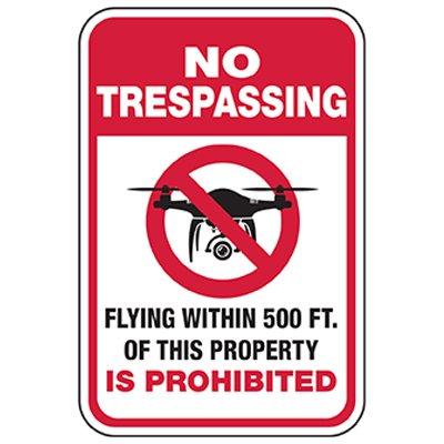 No Trespassing: Flying Within 500ft Prohibited