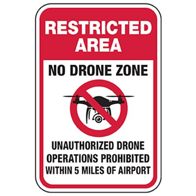 Restricted Area: No Operation Within 5 Miles of Airport