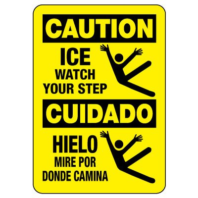 Bilingual OSHA Caution Sign: Ice Watch Your Step / Cuidado Hielo Mire Por Donde Camina