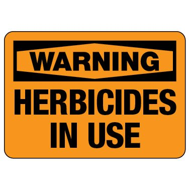 Warning Sign: Herbicides in Use