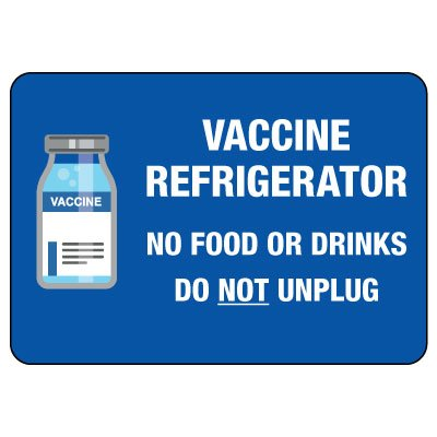 Vaccine Refrigerator - Do Not Unplug Sign