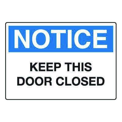 Door, Exit & Security Signs - Keep This Door Closed