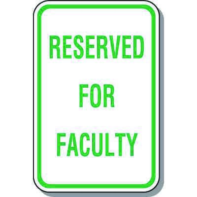 Parking Signs - Reserved For Faculty