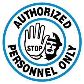 Anti-Slip Floor Markers - Authorized Personnel Only