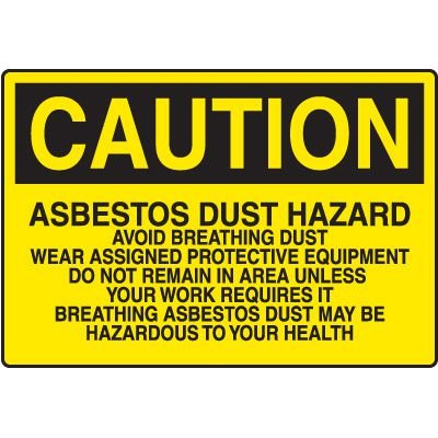 Asbestos Caution Sign - Asbestos Dust Hazard