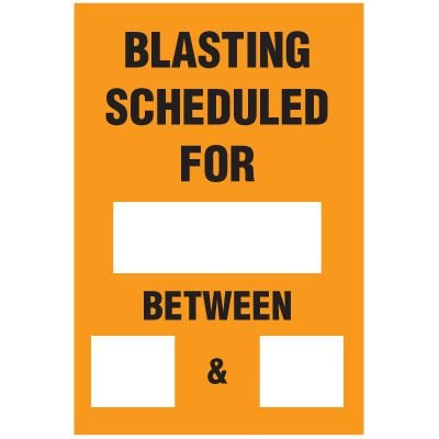 Blasting Barricade Sign Stands - Blasting Schedule For_ And_Between_&_