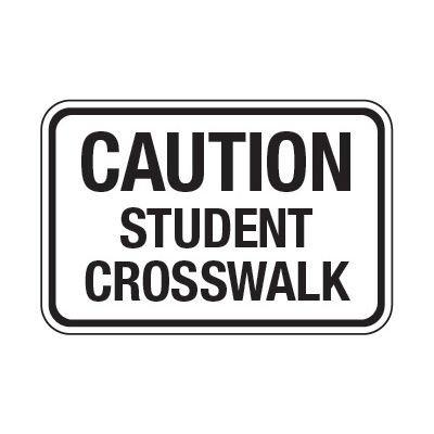 Caution Student Crosswalk - School Parking Signs