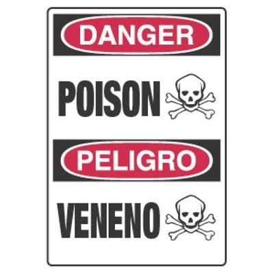 Chemical Hazard Danger Sign - Danger Poison Peligro Veneno