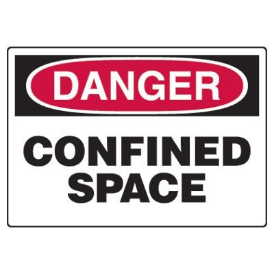 Confined Space Signs - Danger Confined Space