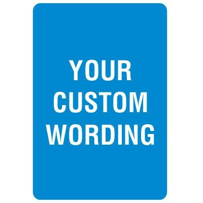 Custom Eco-Friendly Safety Signs