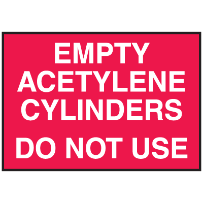 Cylinder Status Signs - Empty Acetylene Cylinders Do Not Use