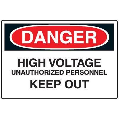 Danger Sign - High Voltage Keep Out