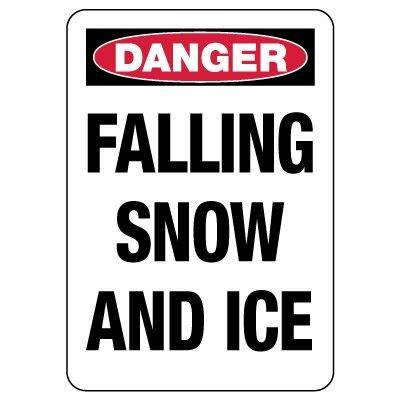 OSHA Danger Sign: Falling Snow And Ice