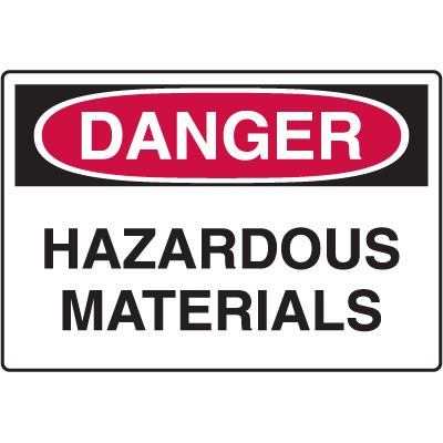 Danger Signs - Hazardous Materials