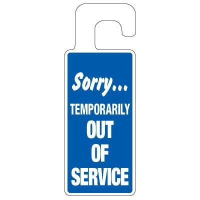 Door Knob Hangers - Sorry Temporarily Out Of Service
