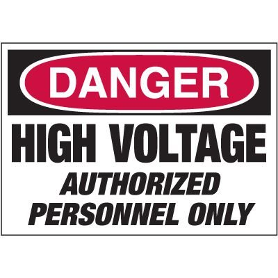 Electrical Warning Labels - Danger High Voltage Authorized Personnel