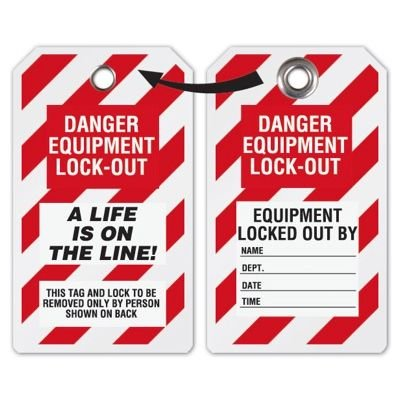 Equipment Lock-Out A Life Is On The Line - Heavy Duty Plastic Tag Lockout Tag