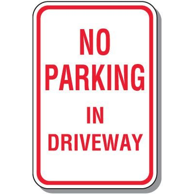 Fire Lane Signs - No Parking In Driveway