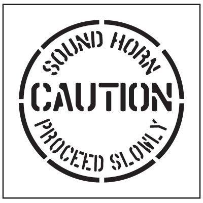 Floor Stencils - Caution Sound Horn Proceed Slowly
