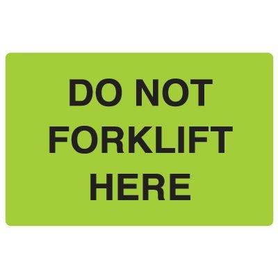 Fluorescent Warehouse & Pallet Labels - Do Not Forklift Here