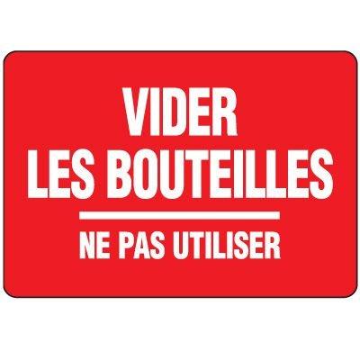 Enseignes de Sécurité - Vider Les Bouteilles Ne Pas Utiliser